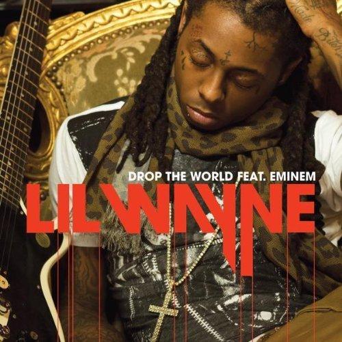 "Lil Wayne Released: Lil Wayne ""Drop The World ."